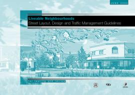 Liveable Neighbourhoods: Street Layout, design and Traffic Management Guidelines