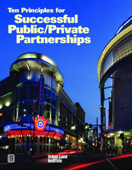 Ten Principles for Successful Public/ Private Partnership