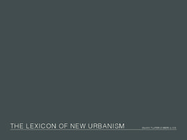 The Lexicon of the New Urbanism